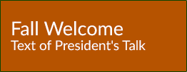 Fall Welcome Text of President's Talk